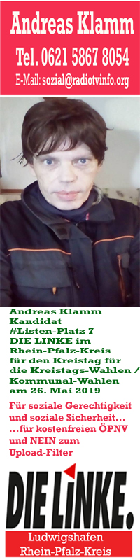 Andreas Klamm, Kandidat, Listen-Platz 7, DIE LINKE Rhein-Pfalz-Kreis – Ludwigshafen für den Kreistag – Kreistagswahlen am 26. Mai 2019